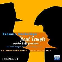 Paul Temple und der Fall Jonathan Hörspiel von Francis Durbridge Gesprochen von: René Deltgen, Annemarie Cordes, Gustav Knuth