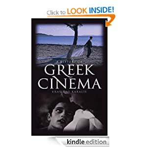 History of Greek Cinema [Kindle Edition]