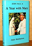 A Year with Mary, Daily Meditations