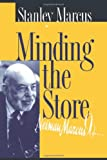 Minding the Store (157441139X) by Marcus, Stanley