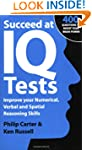 Succeed at IQ Tests: Improve Your Num...