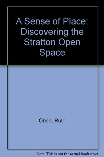 A Sense of Place: Discovering the Stratton Open Space