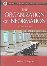 The Organization of Information     **ISBN: 9781563089695**