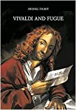 Vivaldi and fugue