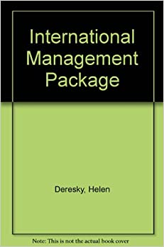 helen deresky For courses in international business, international management, and general management management around the world: business strategies and interpersonal skills international business is conducted around the globe across cultures, languages, traditions, and a range of economic, political, and technological.