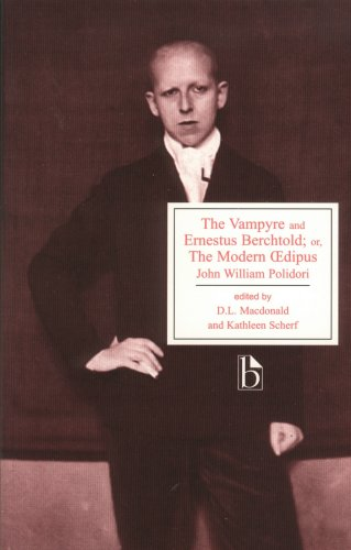 The Vampyre and Ernestus Berchtold or The Modern Eedipus