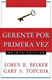img - for Gerente por primera vez (Spanish Edition) book / textbook / text book