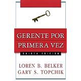 Gerente por primera vez (Spanish Edition)
