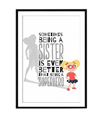 Really Nice Things Cuadro Sister
