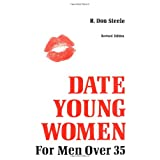 How to Date Young Women for Men Over 35