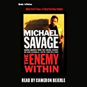 The Enemy Within: Saving America from the Liberal Assault on Our Churches, Schools & Military | [Michael Savage]