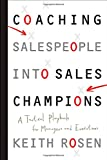 img - for Coaching Salespeople into Sales Champions: A Tactical Playbook for Managers and Executives book / textbook / text book
