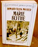 Marie Blythe (014007659X) by Mosher, Howard Frank
