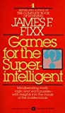 img - for Games for the Super Intelligent book / textbook / text book