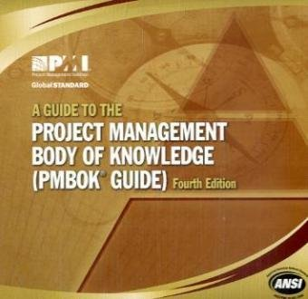 A Guide to the Project Management Body of Knowledge:...