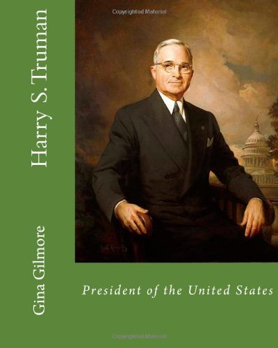 the life and times of harry truman Harry s truman was born in missouri on may 8, 1884 he was franklin delano roosevelt's vice president for just 82 days before roosevelt died and truman became the 33rd president.