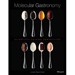 Molecular Gastronomy: Scientific Cuisine Demystified