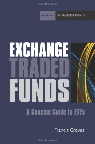 Exchange Traded Funds : Un Guide concis pour ETFs (Harriman Finances Essentials)