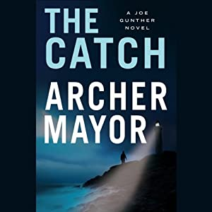 The Catch | [Archer Mayor]