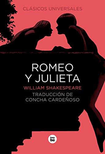 Romeo y Julieta (Clásicos universales)