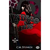 Indigo & Iris (An Indigo Lewis Novel Book 1) ~ C.M. Stunich