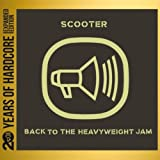 Back to the Heavyweight Jam (20 Years of Hardcore Expanded Editon) [Remastered]