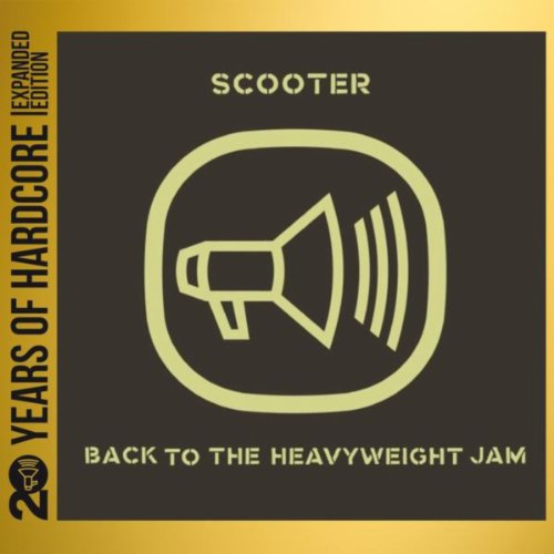 Scooter-Back To The Heavyweight Jam  20 Years Of Hardcore-Remastered-Limited Edition-2CD-FLAC-2013-WREMiX Download