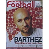 FRANCE FOOTBALL [No 2823] du 19/05/2000 - DESCHAMPS - DESAILLY - LEBOEUF - LA CUP - COUPE DE L'UEFA - GALATASARAY...