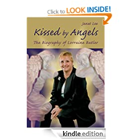 Kissed by Angels - The Biography of Lorraine Butler (Beyond This World)