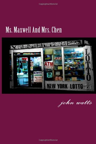 Ms. Maxwell And Mrs. Chen
