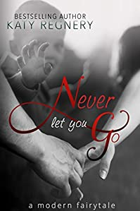 Never Let You Go by Katy Regnery ebook deal