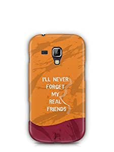 YuBingo Never Forget Real Friends Mobile Case Back Cover for Samsung Galaxy S Duos