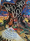 Who said boo?: Halloween poems for the very young (0439217482) by Carlstrom, Nancy White