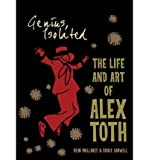 img - for Genius, Isolated: The Life and Art of Alex Toth (Hardback) - Common book / textbook / text book