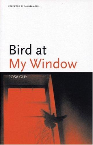 Bird at My Window (Black Arts Movement Series)