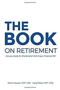 The Book on Retirement: Are You Ready for the Second-Half of Your Financial Life? by Richter Publishing LLC