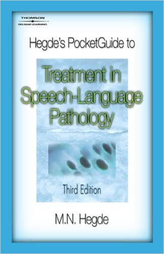 Hegde's PocketGuide to Treatment in Speech-Language Pathology