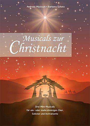 musicals-zur-christnacht-3-mini-musicals-fur-chor-s-ssa-soli-und-instrumente