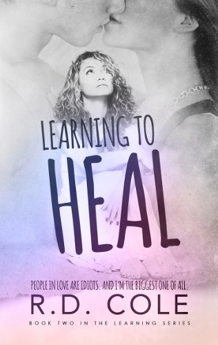 Learning to Heal by R.D. Cole