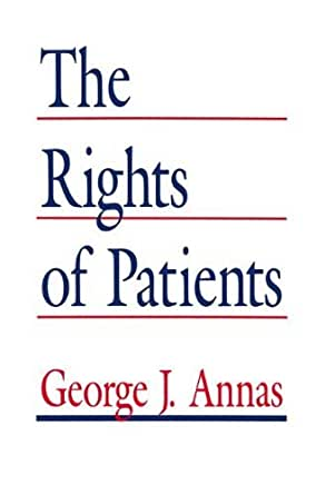 The Rights of Patients: The Basic ACLU Guide to Patient Rights (An