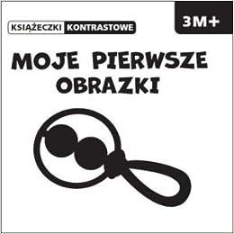 Moje Pierwsze obrazki (Polish) Paperback – 2013