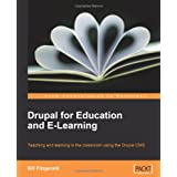 """Drupal for Education and E-Learningvon """"Bill Fitzgerald"""""""