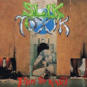 Slik Toxik - Doin The Nasty - Zortam Music