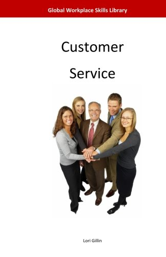 Customer Service (Global Workplace Skills Library)