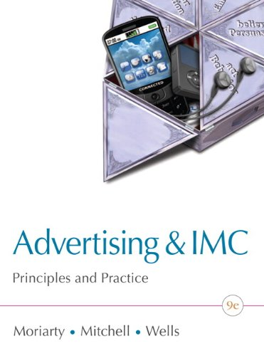 Advertising & IMC: Principles and Practice (9th Edition) (Advertising : Principles and Practice)