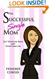 The Successful Single Mom (English Edition)