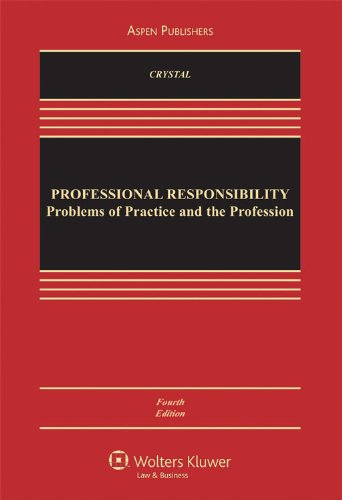 Professional Responsibility: Problems of Practice and the Profession