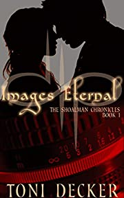 Images Eternal (The Shoalman Chronicles Book 1)