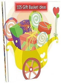 eBook - 105 Gift Basket Ideas - Best Gift ideas