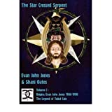 [(The Star Crossed Serpent: Volume I - Origins: Evan John Jones 1966-1998 - The Legend of Tubal Cain)] [by: Evan...